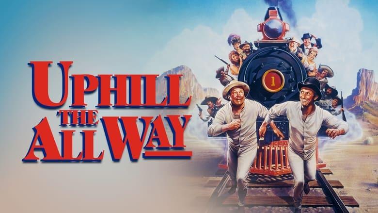 Watch Uphill All The Way Putlocker Movies