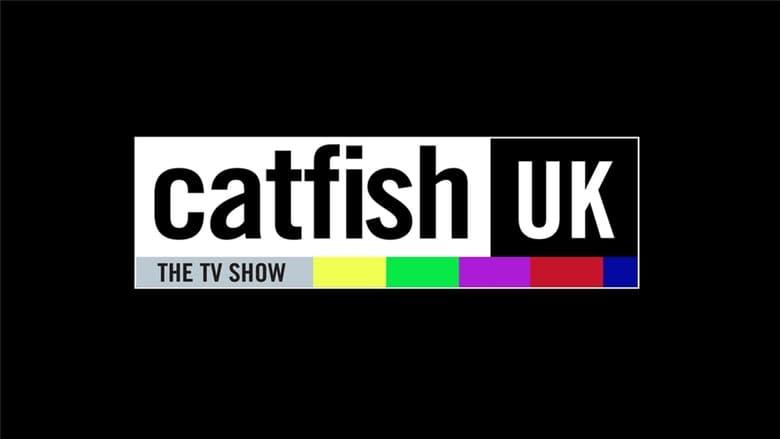 مشاهدة مسلسل Catfish UK مترجم أون لاين بجودة عالية