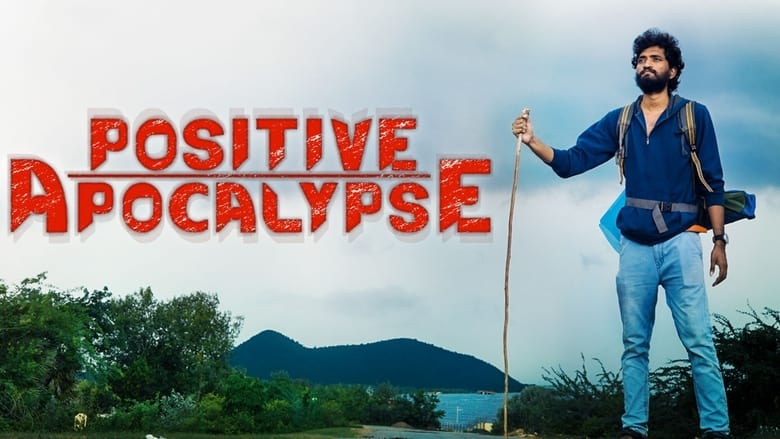Voir Positive Apocalypse en streaming complet vf | streamizseries - Film streaming vf