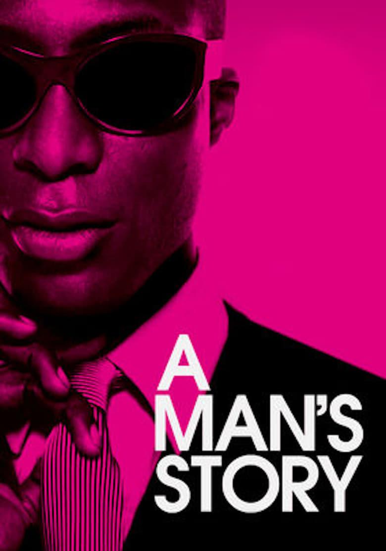A Man's Story (2011)