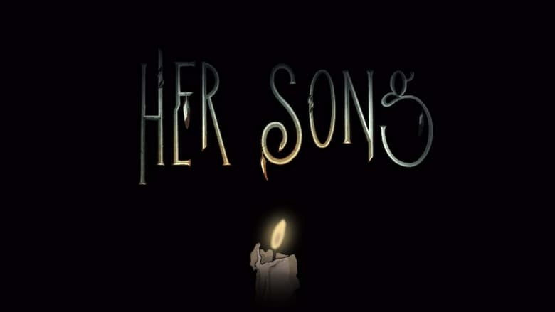 Her Song