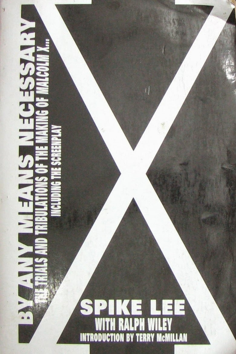 By Any Means Necessary: The Making of Malcolm X (2005)