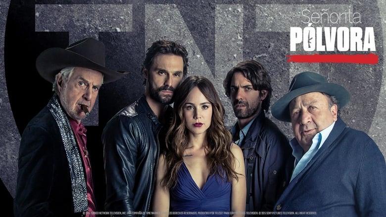 مشاهدة مسلسل Señorita Pólvora مترجم أون لاين بجودة عالية