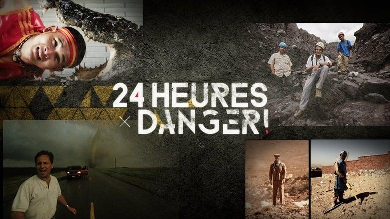 24+heures+%3A+Danger+%21