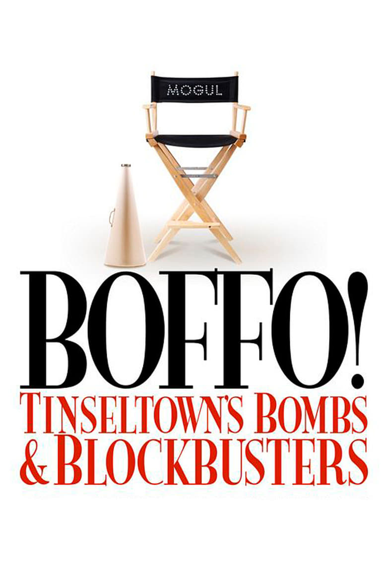 Boffo! Tinseltown's Bombs and Blockbusters (2006)