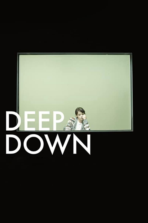 Deep Down (2014)