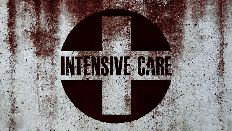 watch Intensive Care now