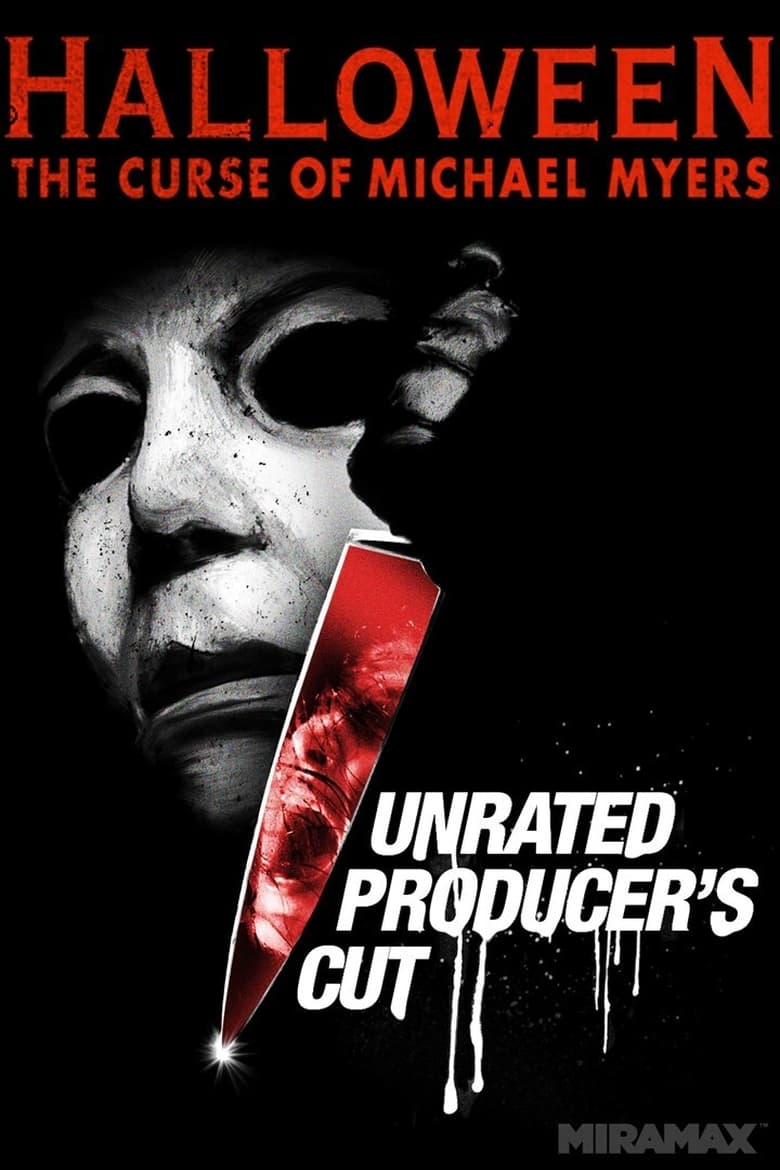 Halloween 6: the Curse of Michael Myers (Producer's Cut) (1970)