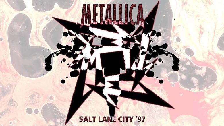 فيلم Metallica: Live in Salt Lake City, Utah – January 2, 1997 2020 مترجم اونلاين