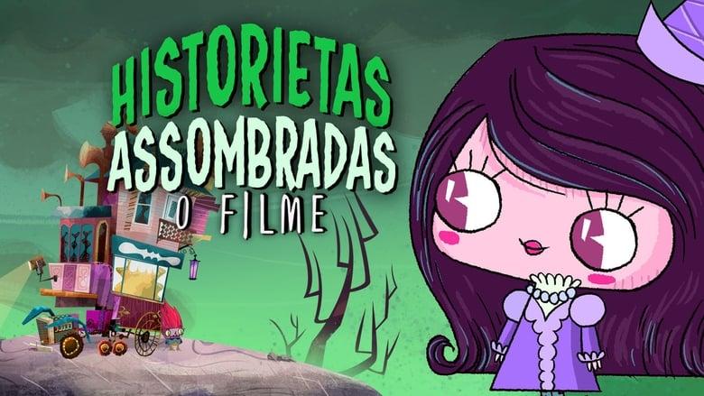 Historietas Assombradas: O Filme