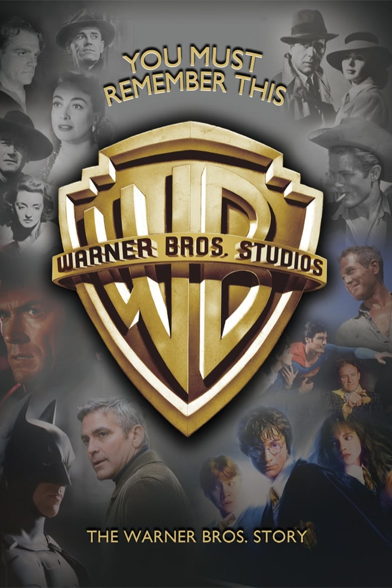 You Must Remember This: The Warner Bros. Story (2008)