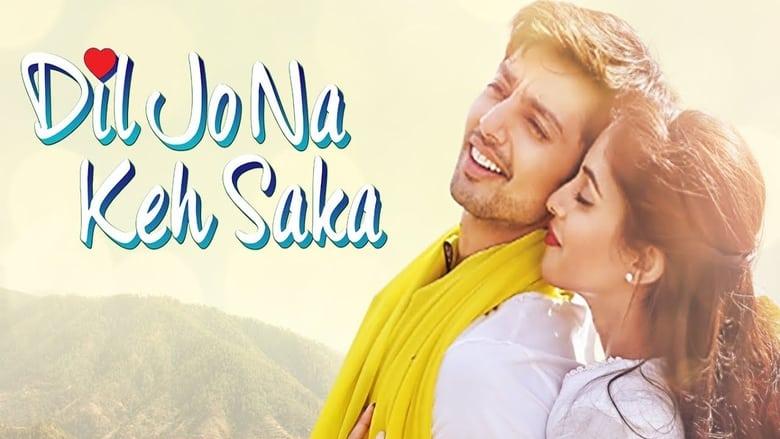 Dil Jo Na Keh Saka 2017 Full Hindi Movie