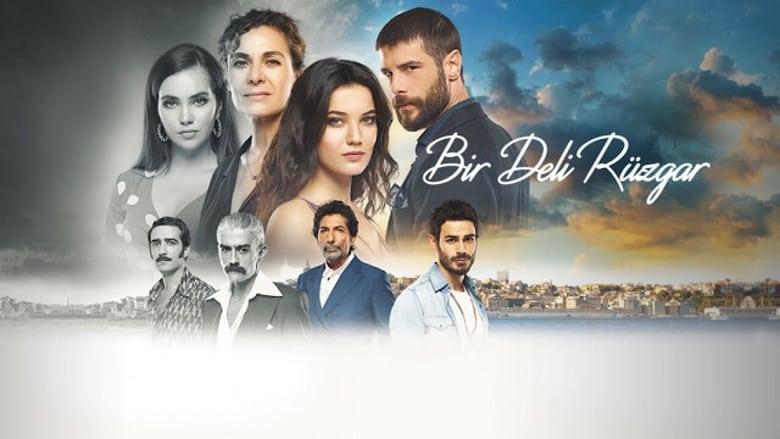 مشاهدة مسلسل Bir Deli Rüzgar مترجم أون لاين بجودة عالية