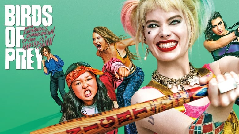 Watch Birds of Prey (and the Fantabulous Emancipation of One Harley Quinn) free