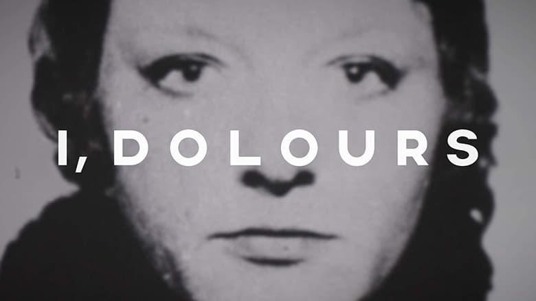 I, Dolores