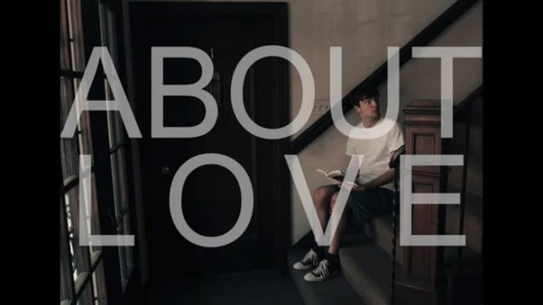 Mira About Love En Buena Calidad Hd 720p