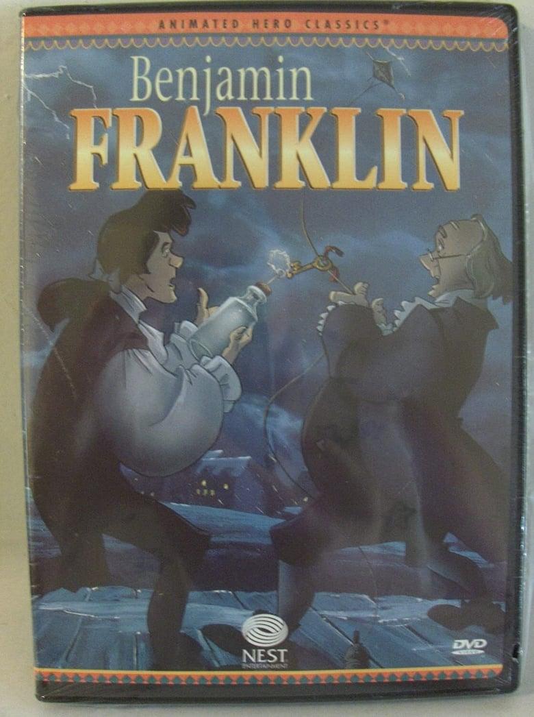 Animated Hero Classics: Benjamin Franklin