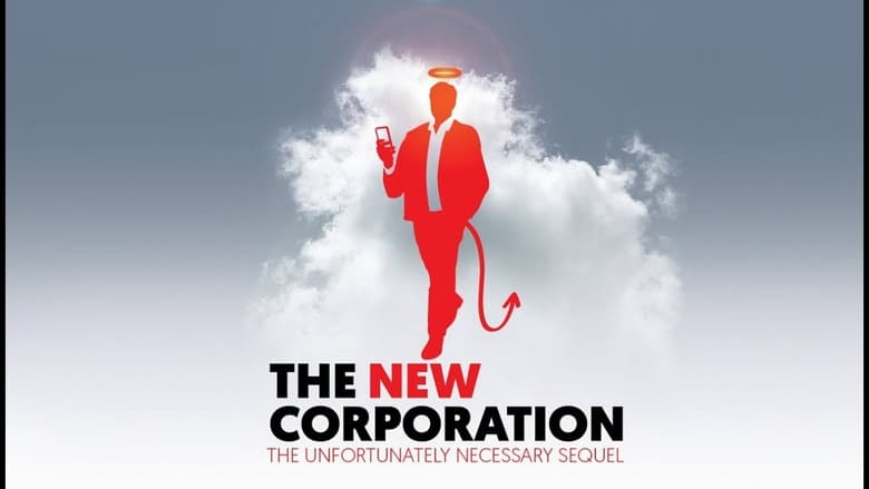 Watch The New Corporation: The Unfortunately Necessary Sequel free