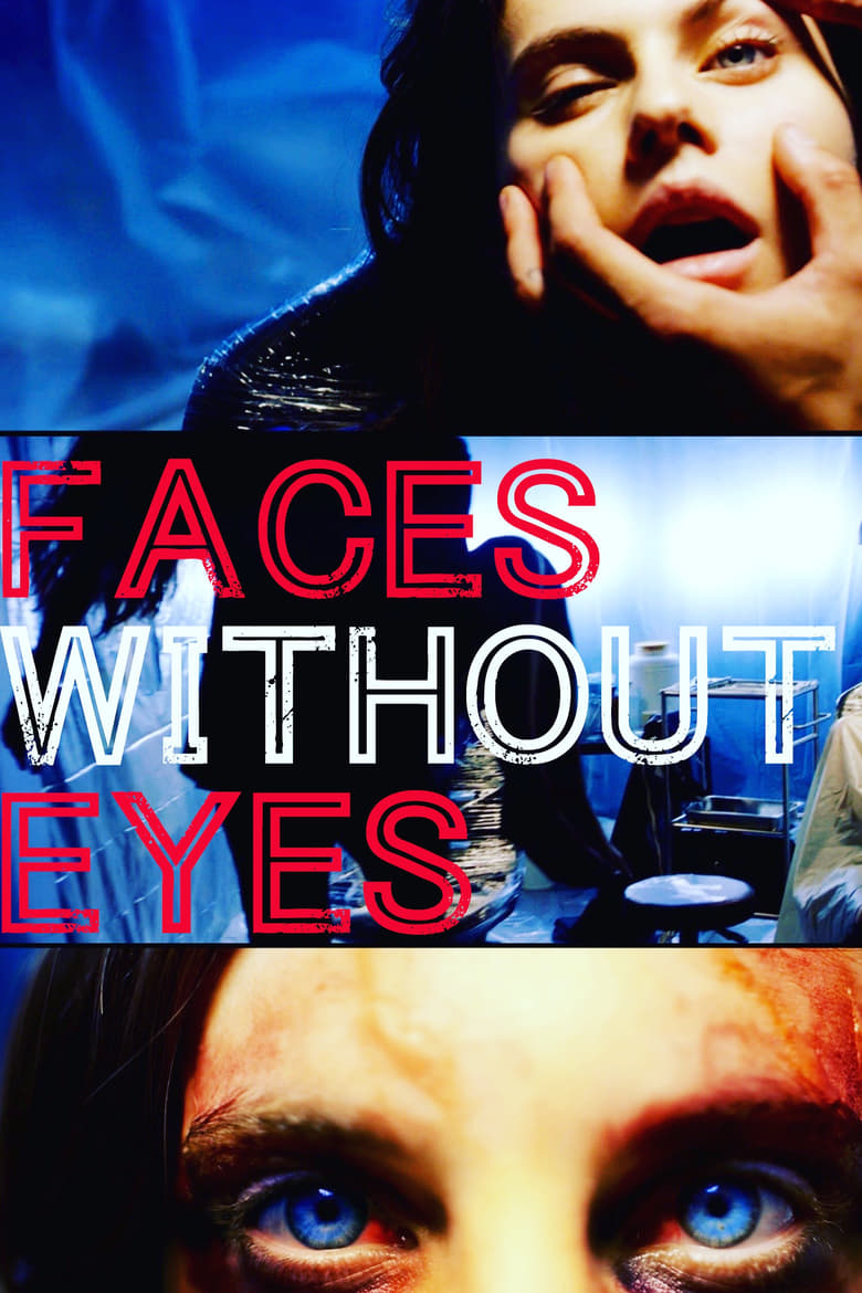 Faces Without Eyes (2015)