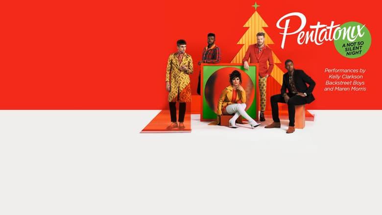 Watch Pentatonix: A Not So Silent Night free