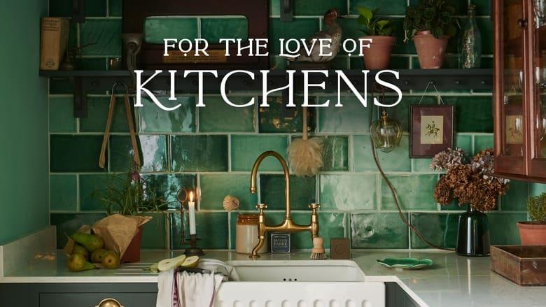 مسلسل For The Love of Kitchens 2021 مترجم اونلاين