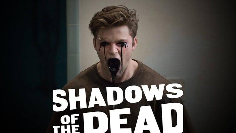 Shadows+of+the+Dead