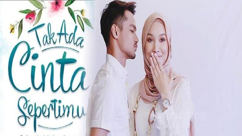 مشاهدة مسلسل Tak Ada Cinta Sepertimu مترجم أون لاين بجودة عالية