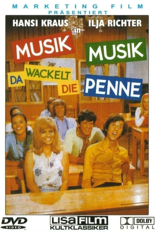 Musik, Musik - da wackelt die Penne - Komödie / 1970 / ab 6 Jahre