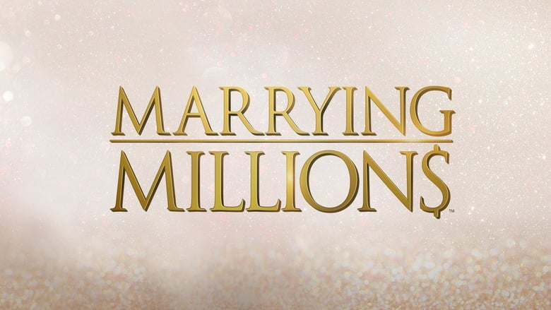Marrying Millions Season 1