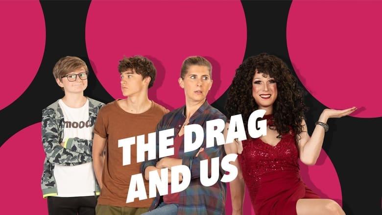 مسلسل The Drag and Us 2021 مترجم اونلاين
