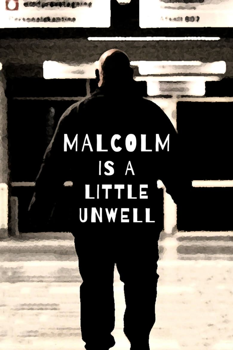 Malcolm is a Little Unwell