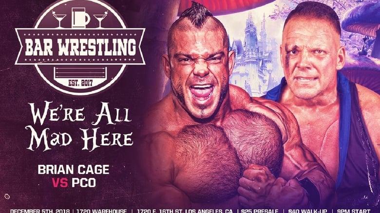 Töltse Bar Wrestling 25: We're All Mad Here Filmet Ingyen
