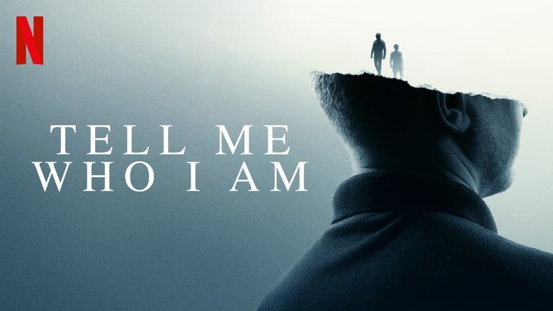 Watch Tell Me Who I Am Openload Movies