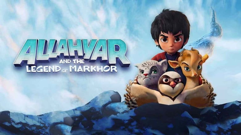 Allahyar and the Legend of Markhor (Hindi-Dub)