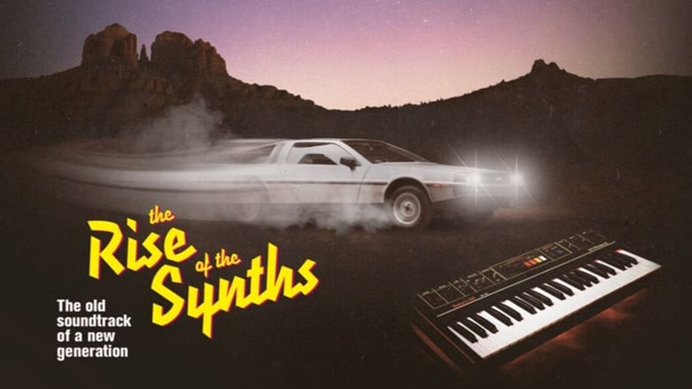 Regardez The Rise of the Synths Online HD Française (2019)