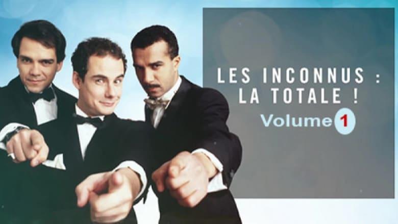 Watch Les Inconnus - La totale ! Vol. 1 free