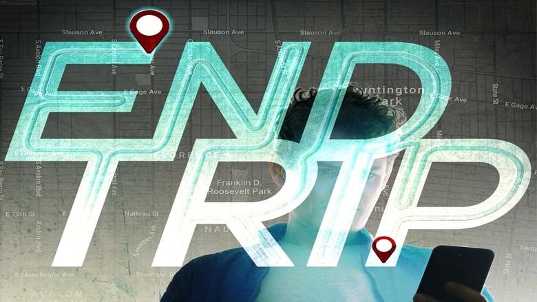 Watch End Trip Full Movie Online YTS Movies