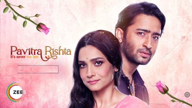 Pavitra Rishta – It's Never too Late