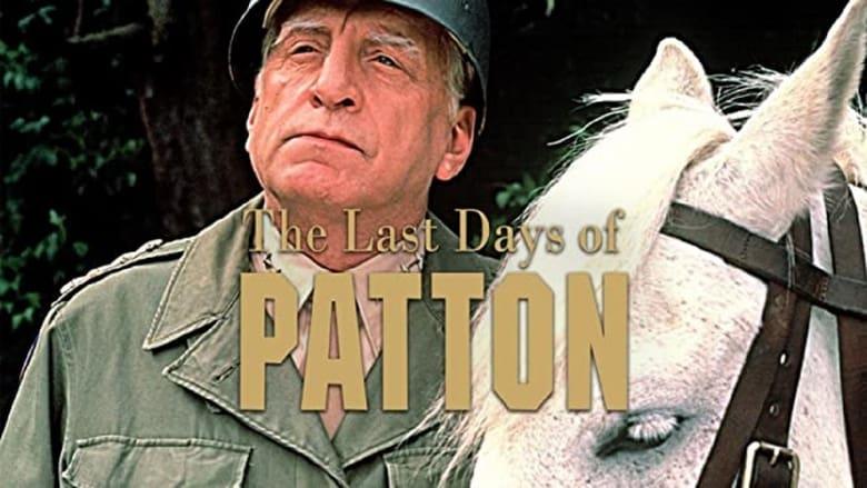 Voir The Last Days of Patton streaming complet et gratuit sur streamizseries - Films streaming