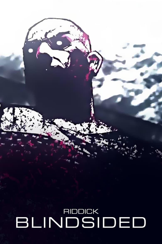 Riddick: Blindsided (2013)