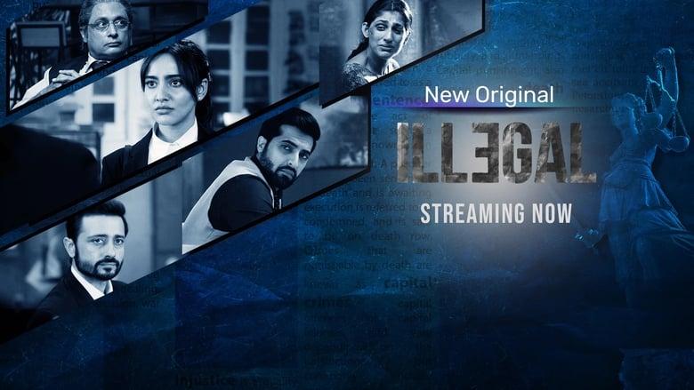 مشاهدة مسلسل Illegal – Justice, Out of Order مترجم أون لاين بجودة عالية