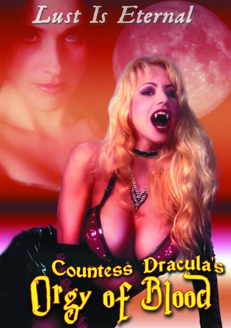 Countess Dracula's Orgy of Blood (2004)
