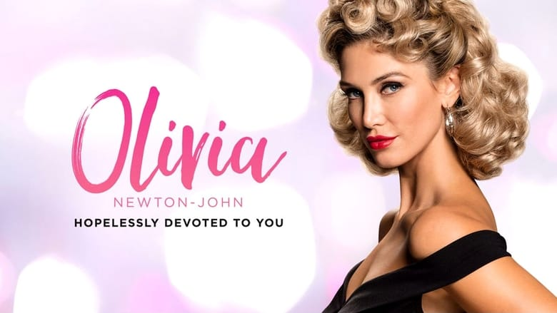 Olivia: Hopelessly Devoted to You