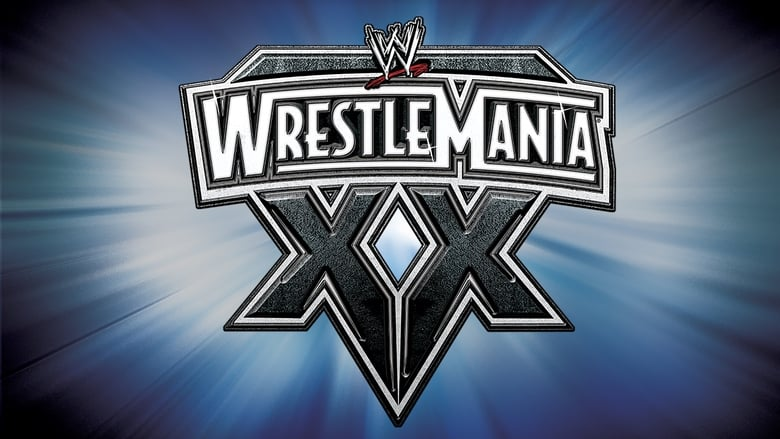 WWE+WrestleMania+XX