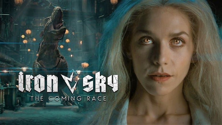 Watch Iron Sky: The Coming Race free