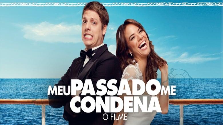 Meu Passado me Condena Torrent (2013)