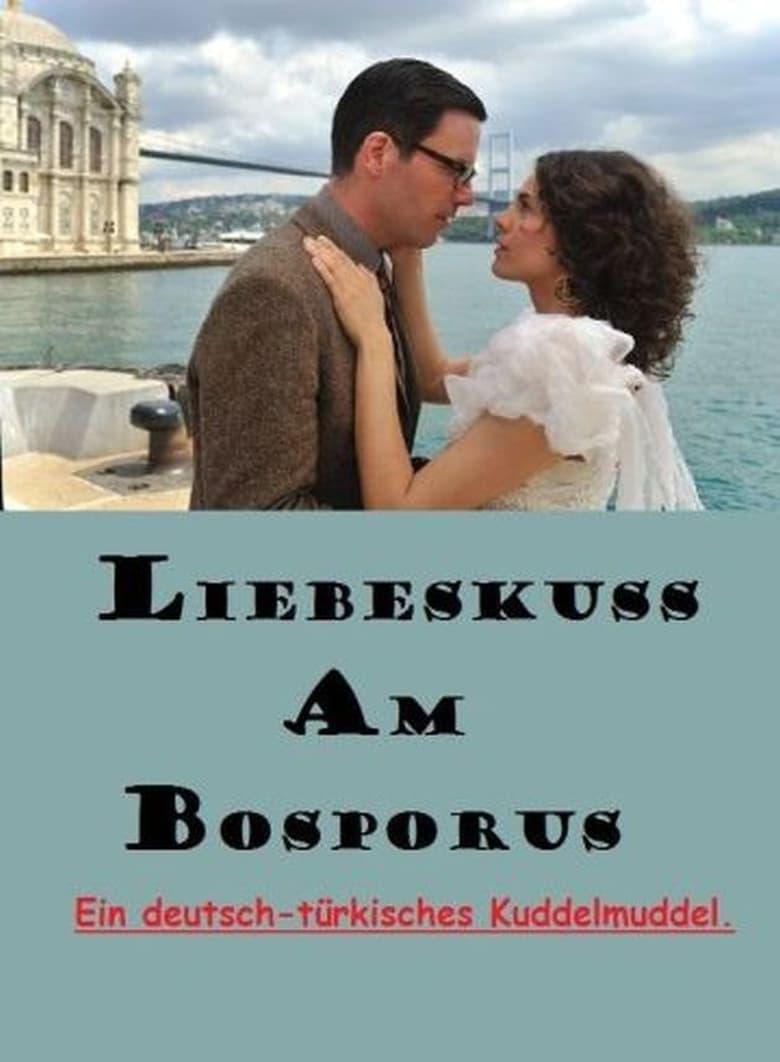 Liebeskuss am bosporus online dating