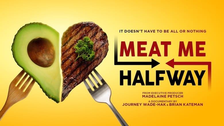 Meat Me Halfway (2021)