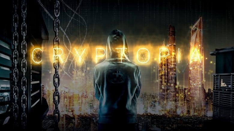 فيلم Cryptopia: Bitcoin, Blockchains & the Future of the Internet 2020 مترجم اونلاين