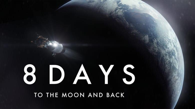 فيلم 8 Days: To the Moon and Back 2019 مترجم اونلاين